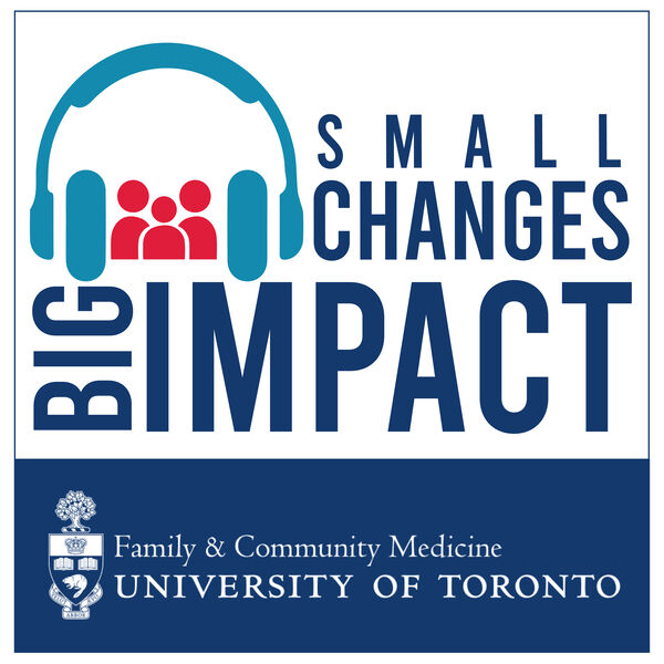 Small Changes Big Impact Podcast Artwork Image