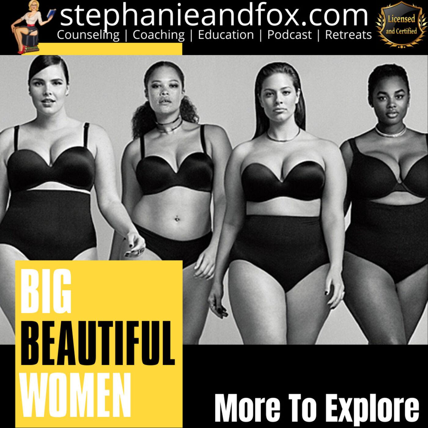 Big Beautiful Women: More to Explore