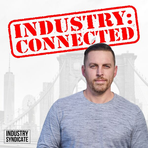 Industry Connected Podcast Artwork Image