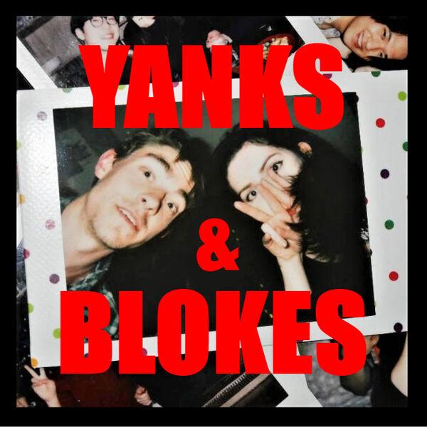 Yanks and Blokes Podcast Artwork Image