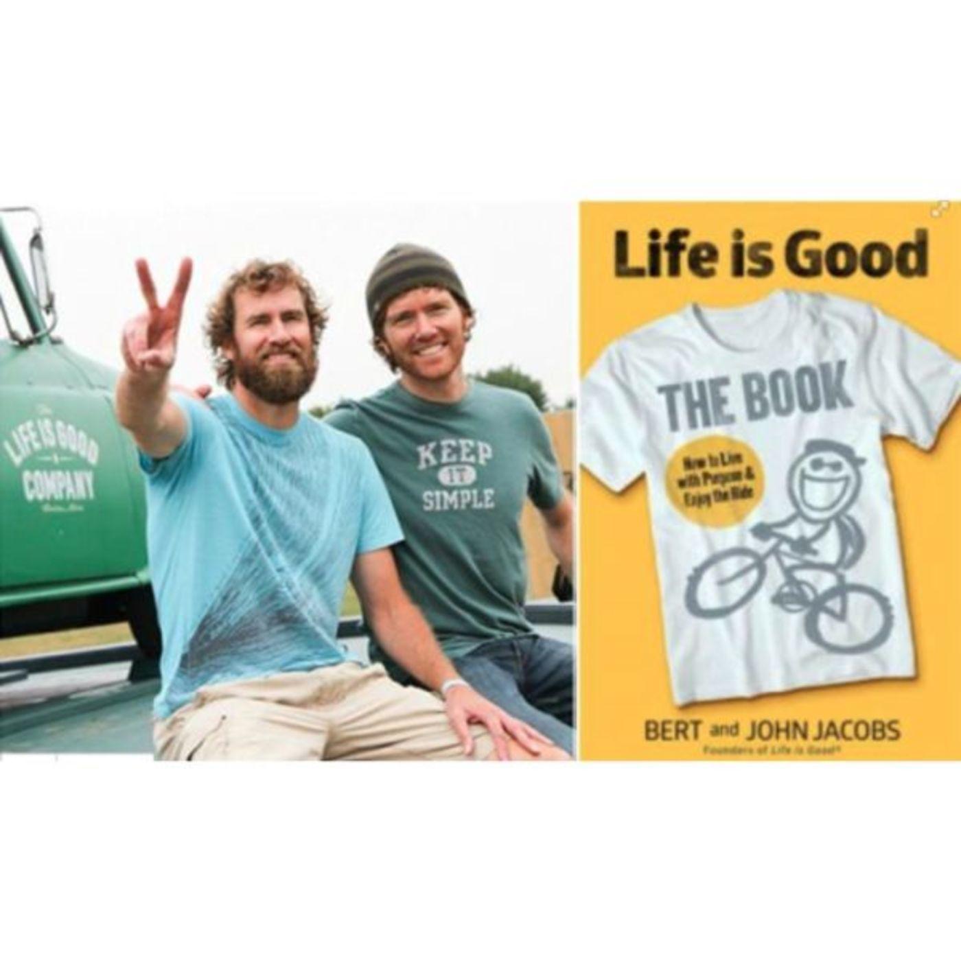 Bert & John Jacobs - Life is Good