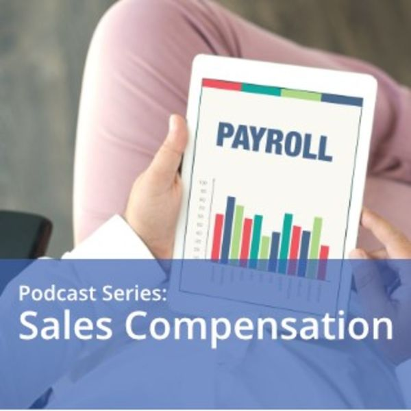 Sales Compensation from CPSA Podcast Artwork Image