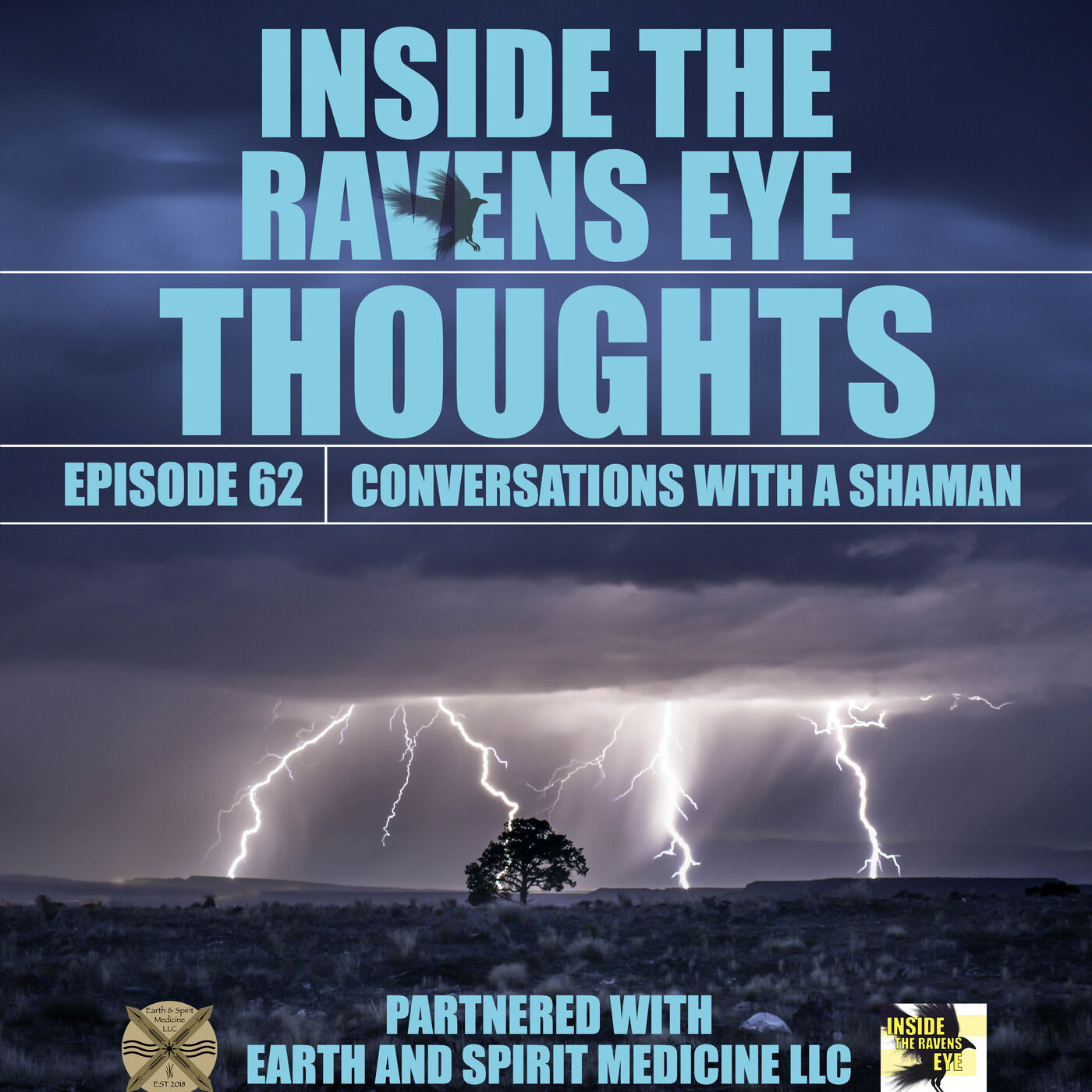 Thoughts - Episode 62 - Conversations with a Shaman