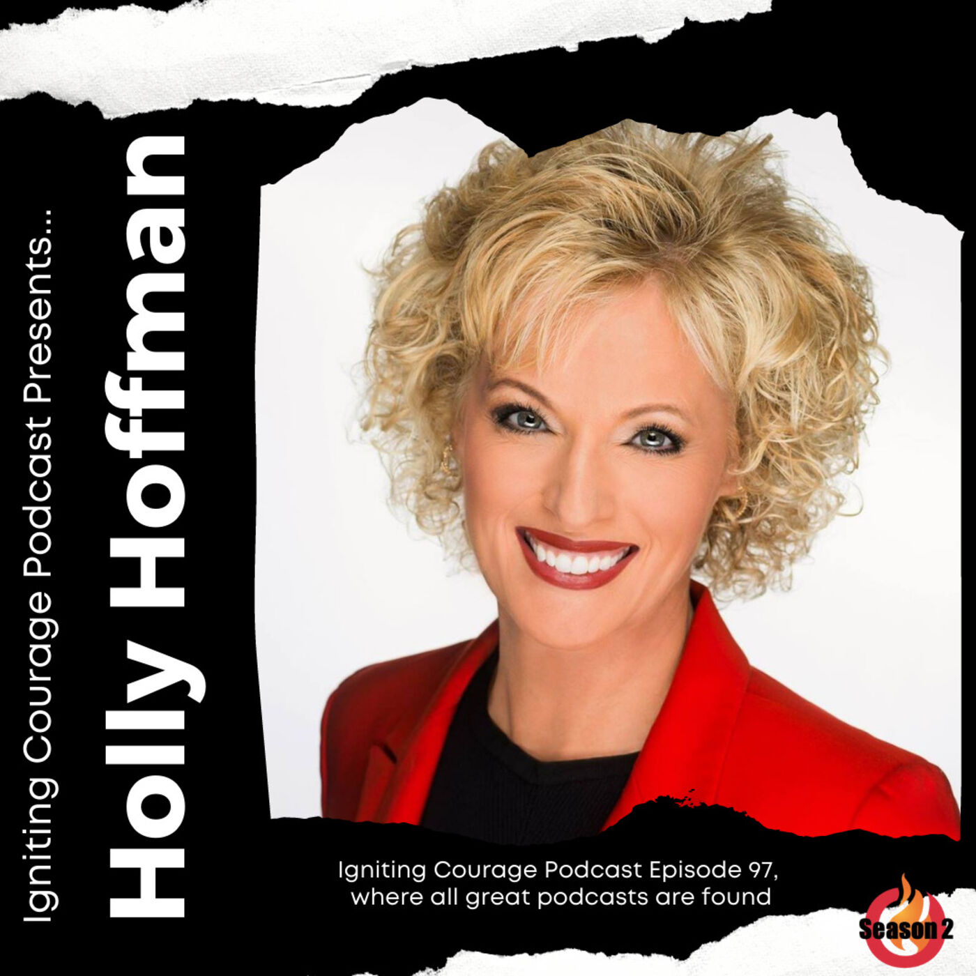 IGNITING COURAGE Podcast Episode 97: Holly Hoffman