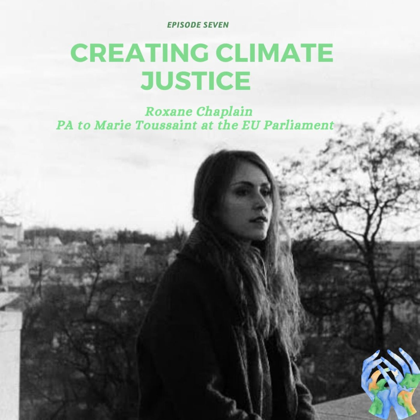 Creating Climate Justice with Roxane Chaplain