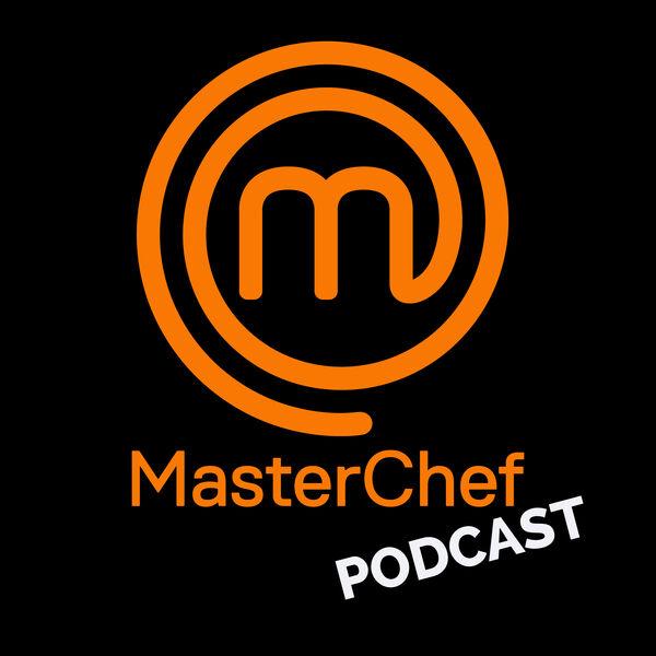 MasterChef Podcast Podcast Artwork Image