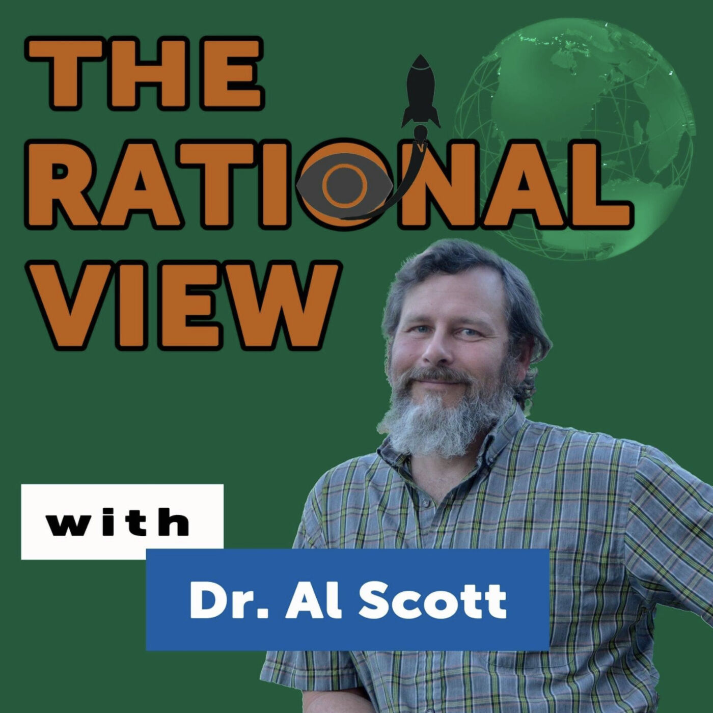 The Rational View With Dr. Al Scott