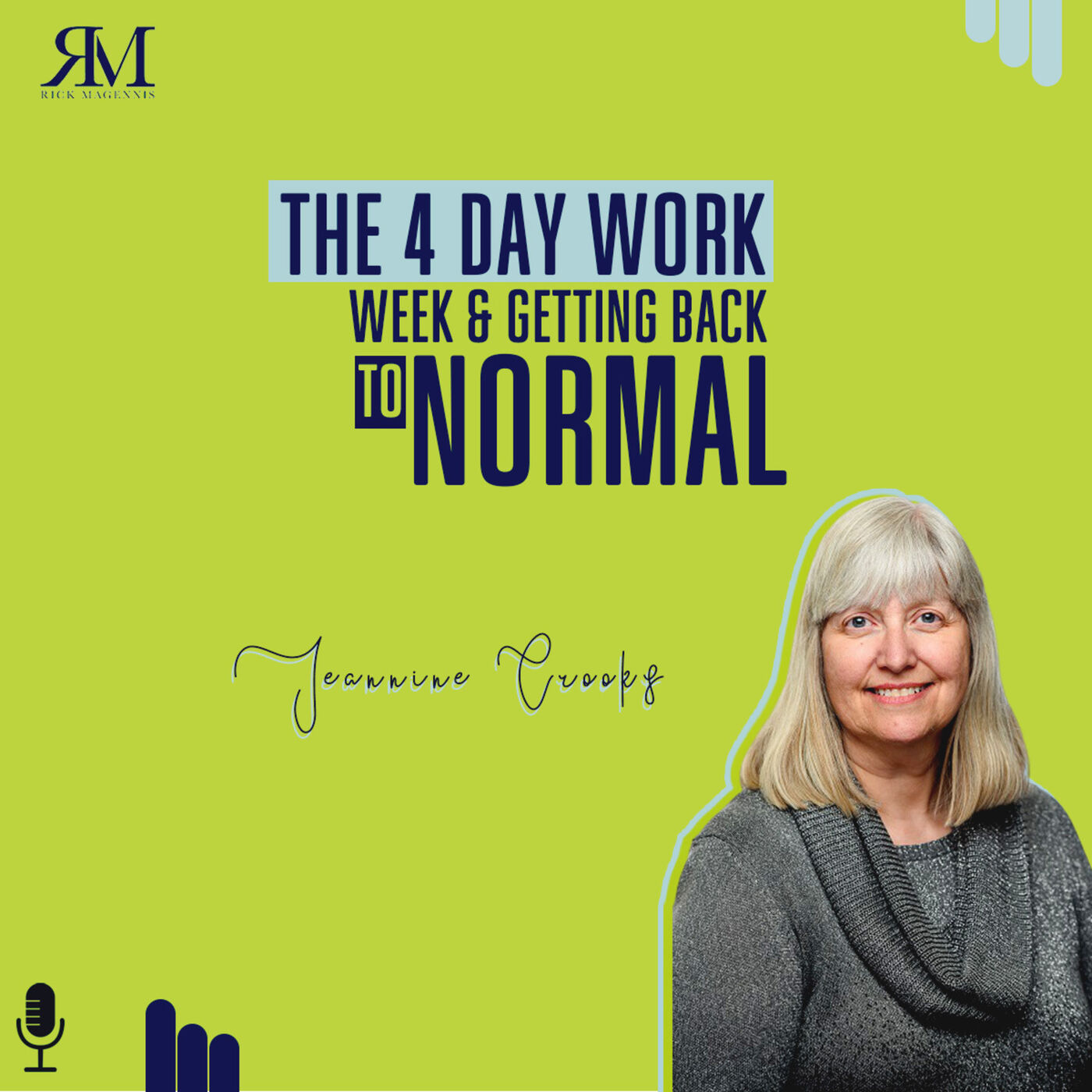 The 4-Day Work Week & Getting Back to Normal