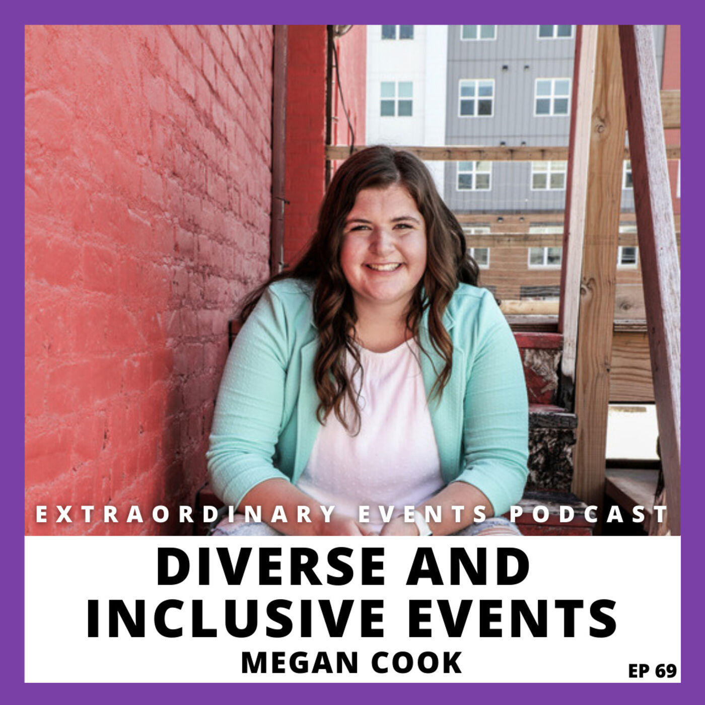 Ep 69: Diverse and Inclusive Events with Megan Cook