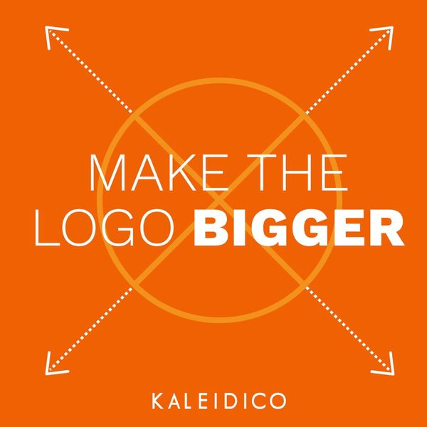 Make The Logo Bigger Podcast Artwork Image