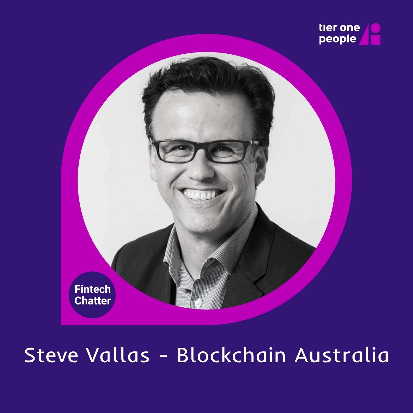 #78 Steve Vallas - Blockchain Australia
