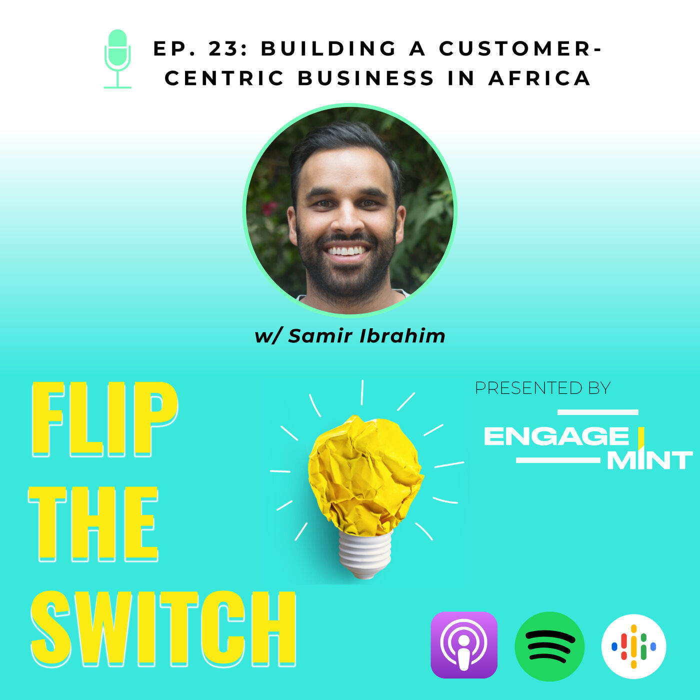 Building a Customer-Centric Business in Africa w/ Samir Ibrahim