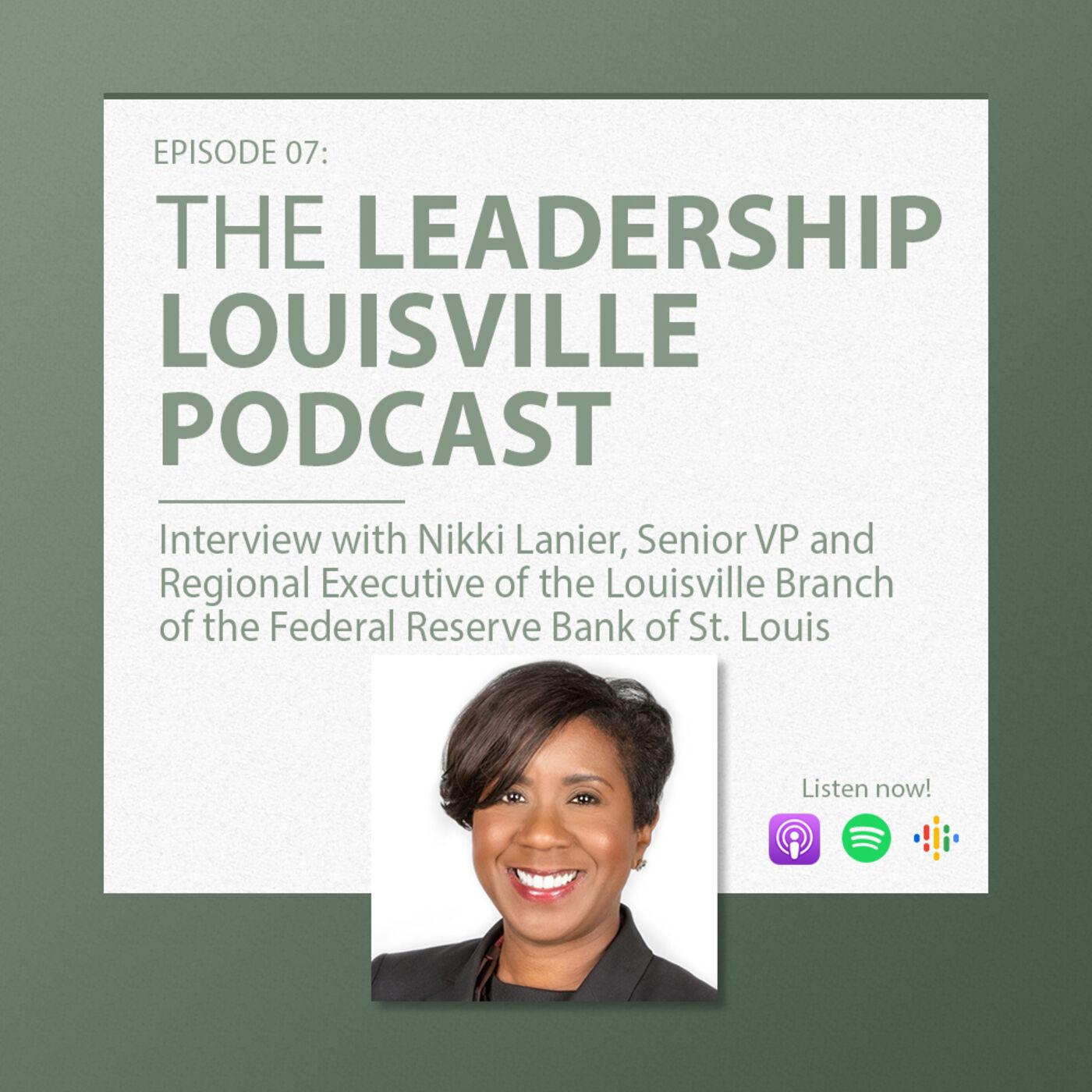 Nikki Lanier, Senior VP, Louisville Branch of the Federal Reserve Bank of St. Louis