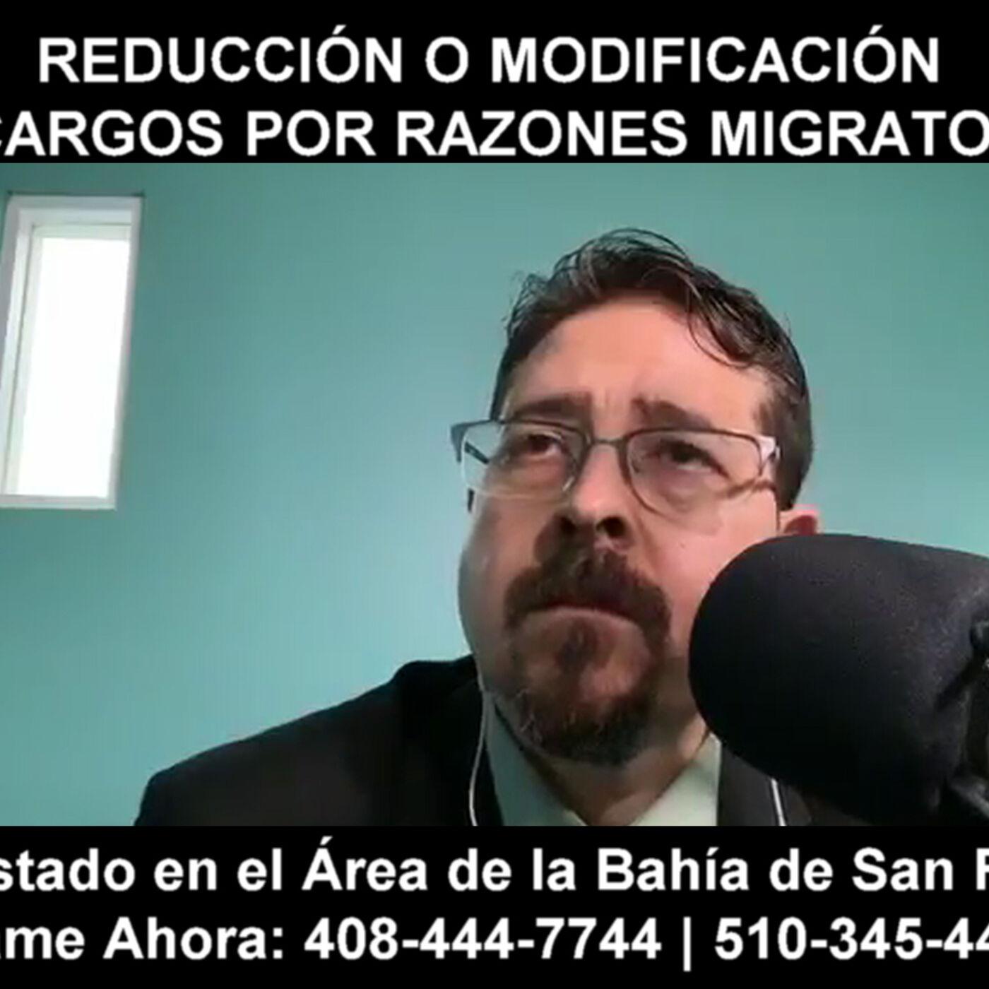 Reducción o modificación de cargos por razones migratorias