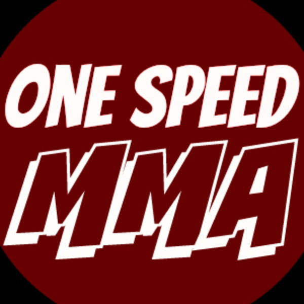 One Speed MMA Podcast Podcast Artwork Image