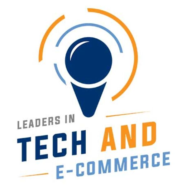 Leaders in Tech and Ecommerce Podcast Artwork Image