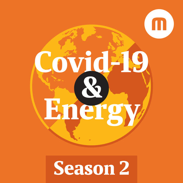Covid-19 and Energy Podcast Artwork Image