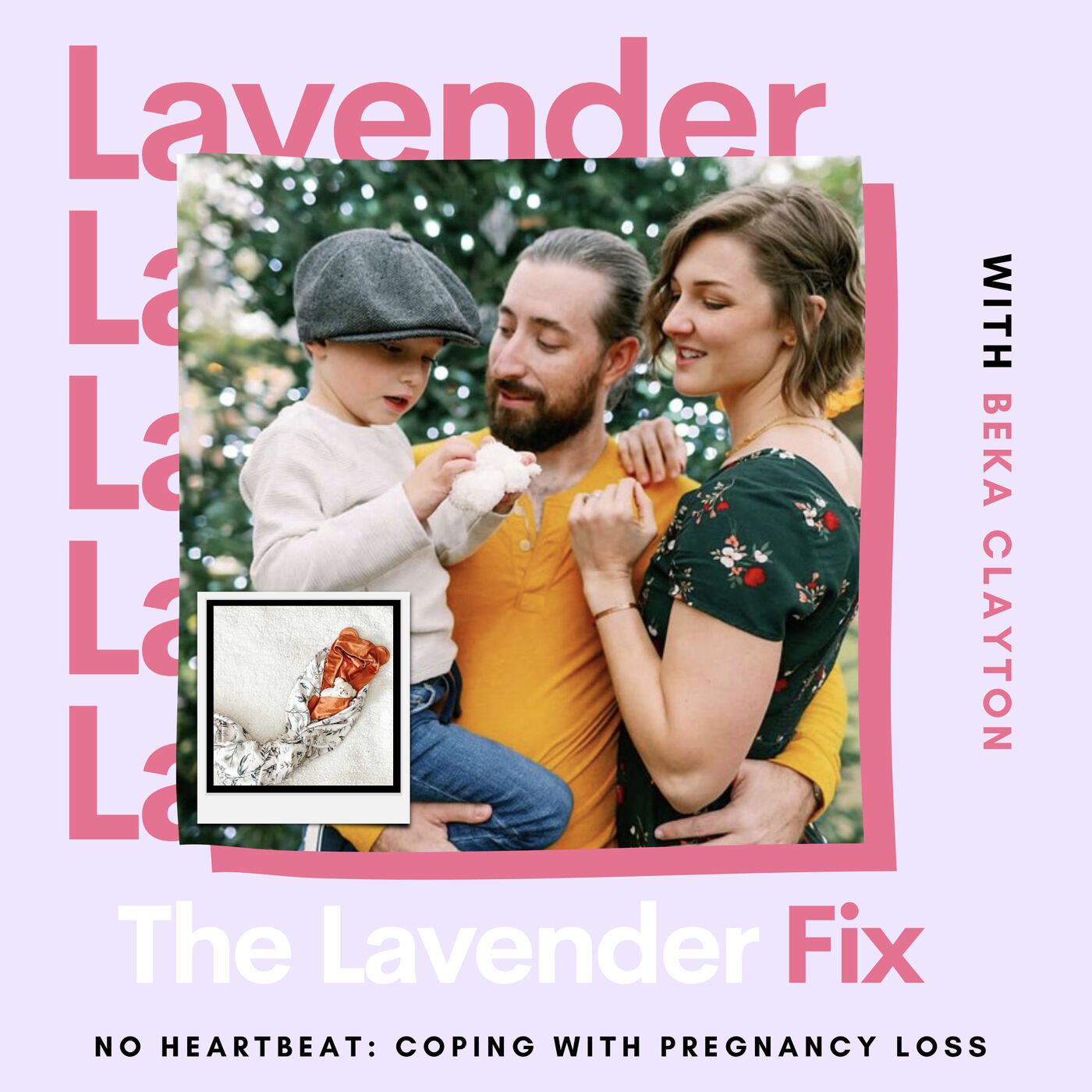 No Heartbeat: Coping With Pregnancy Loss with Beka Clayton