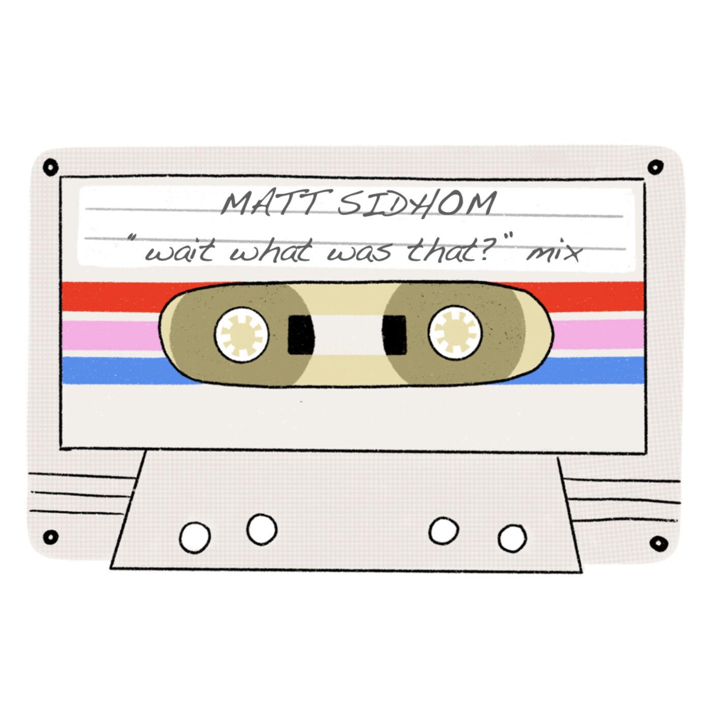 "Mix Tape #5 - Lyrics that make you ask ""wait, what?"" by Matt Sidhom"
