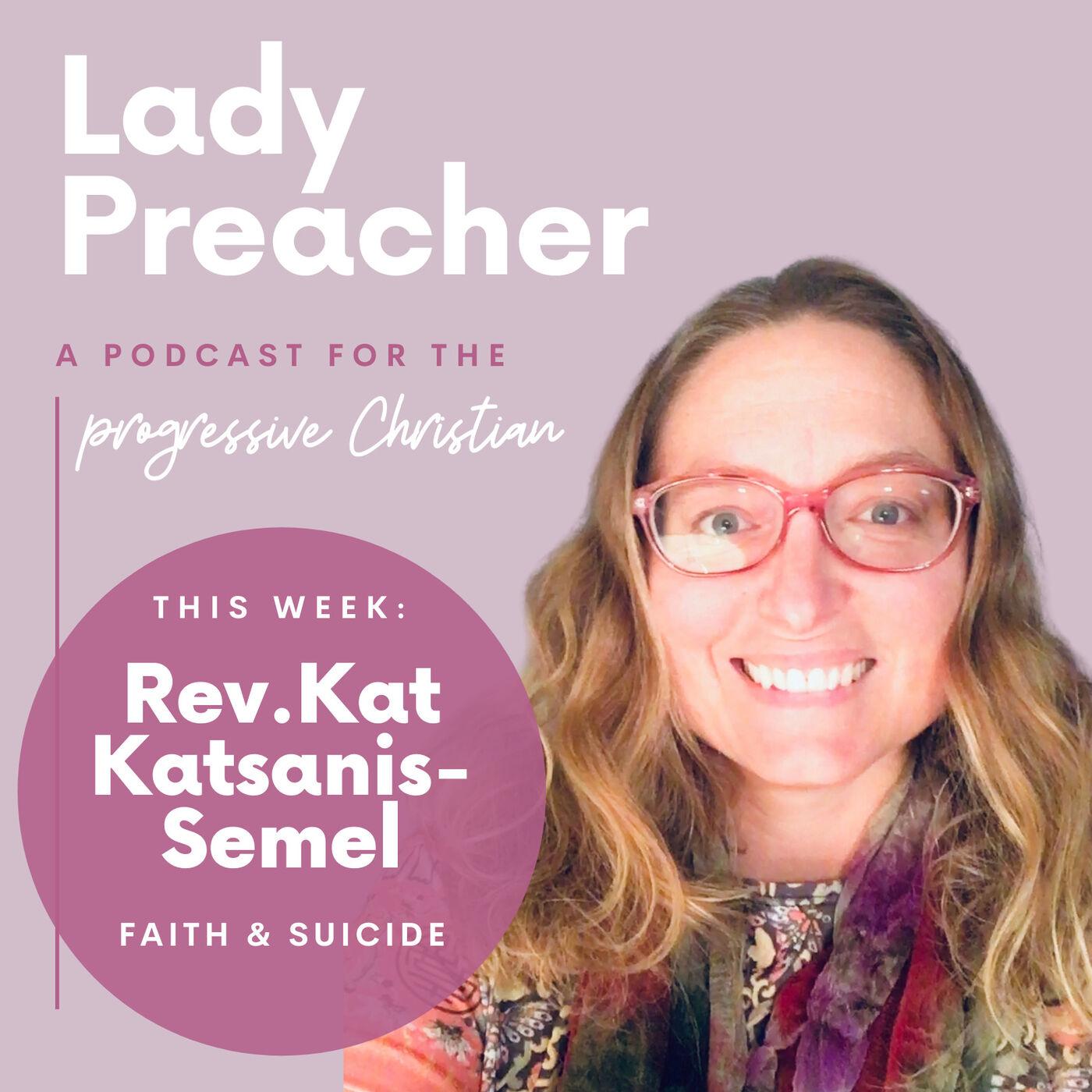 Rev. Kat Katsanis-Semel: Faith & Suicide