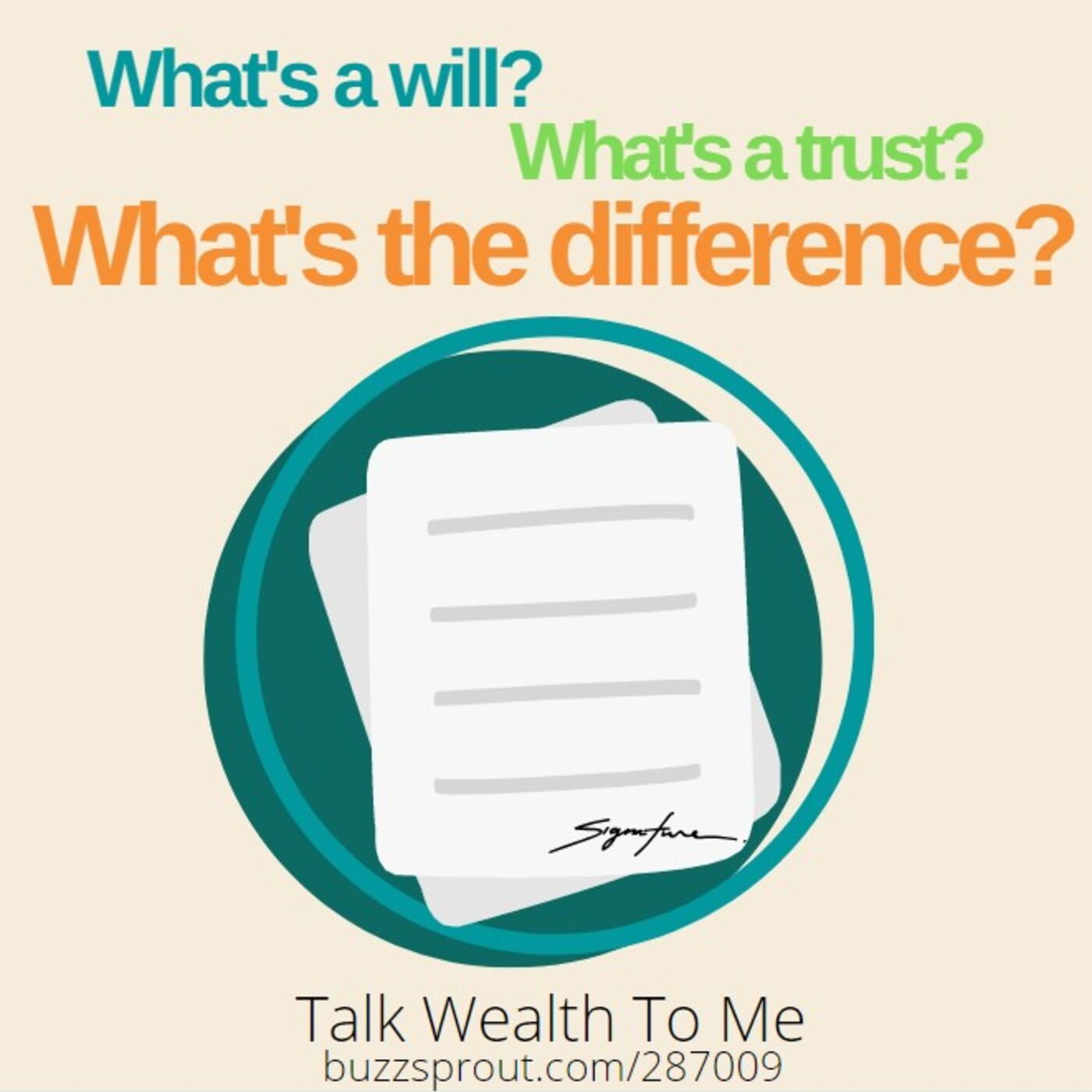 #052: What's a Will? What's a Trust? What's the difference?