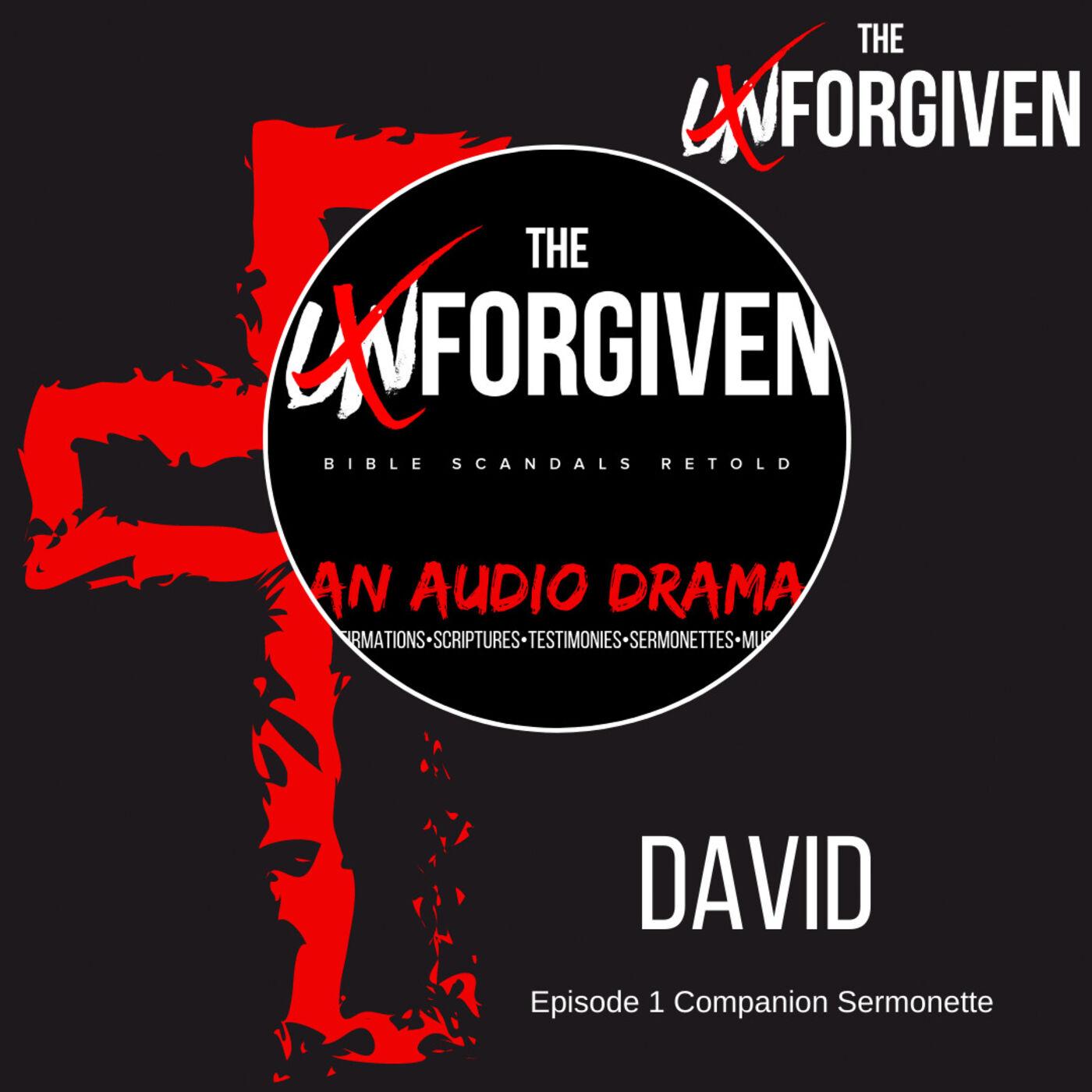 David (part 1) -Episode 1 Companion Sermonette