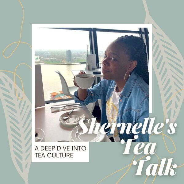 Shernelle's Tea Talk Podcast Artwork Image