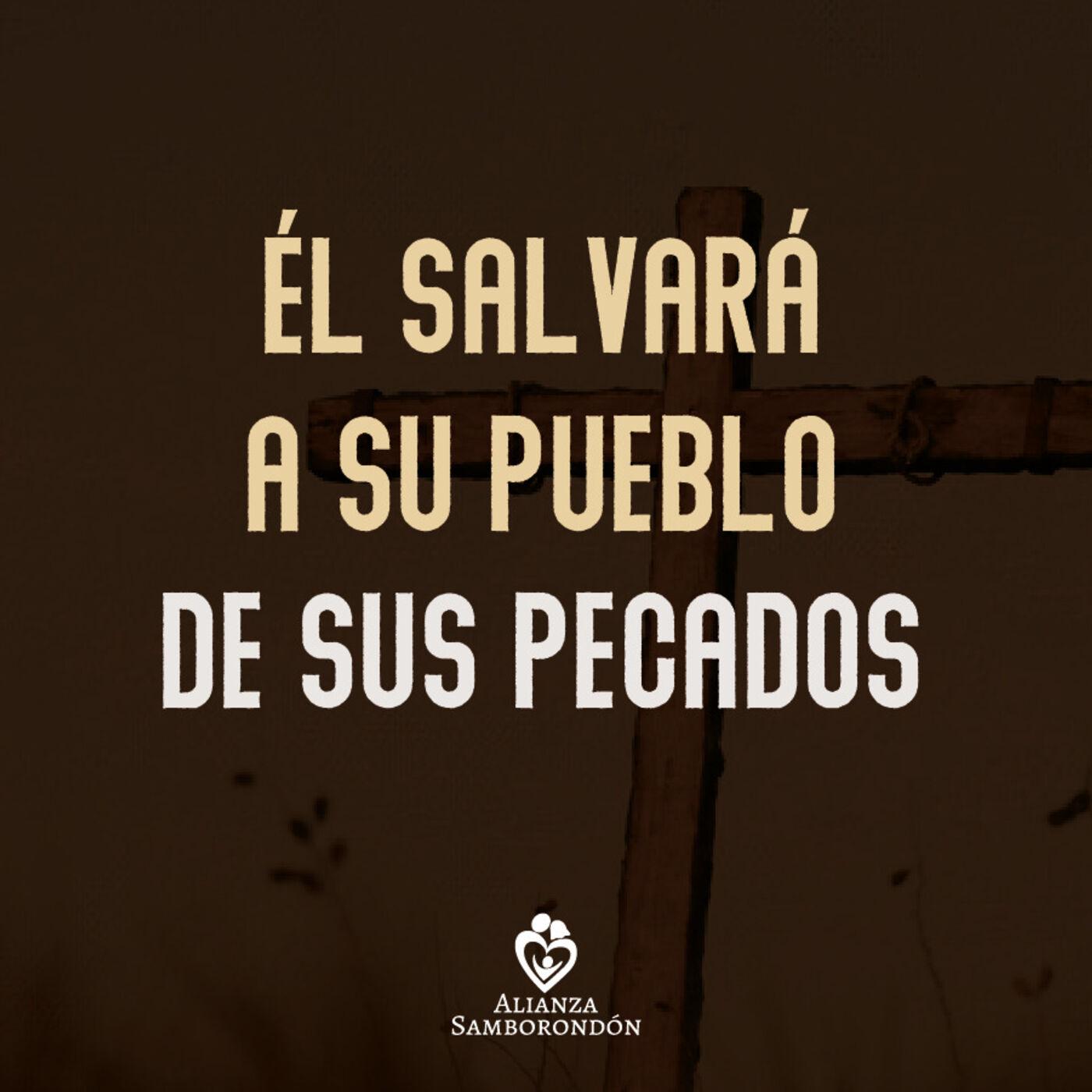 El Salvará a su Pueblo de sus Pecados