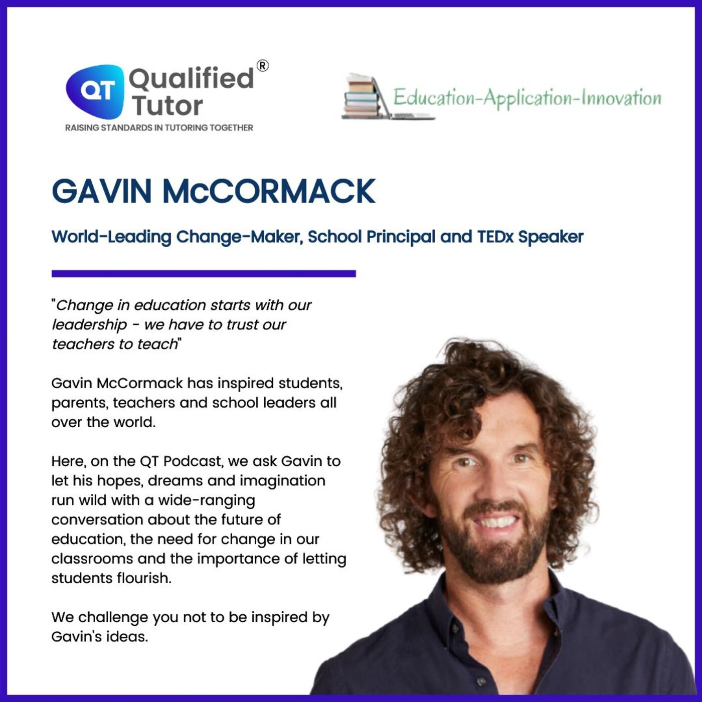 Spotlight on Gavin McCormack: The Change that a World-Renowned Educator Wants to See in the World