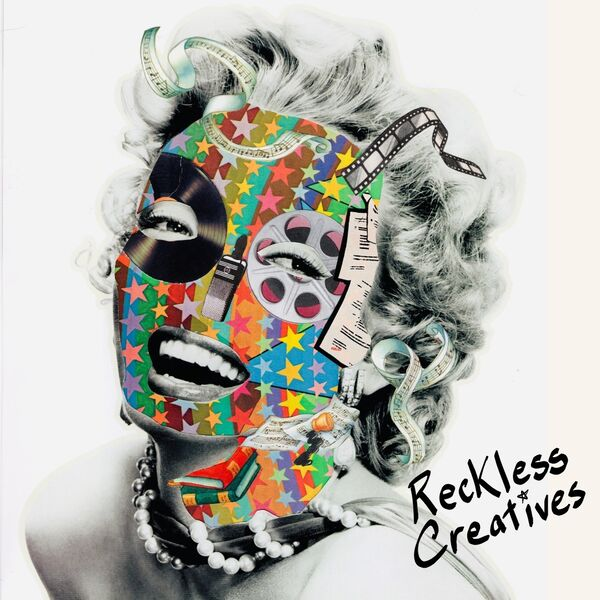 Reckless Creatives Podcast Artwork Image