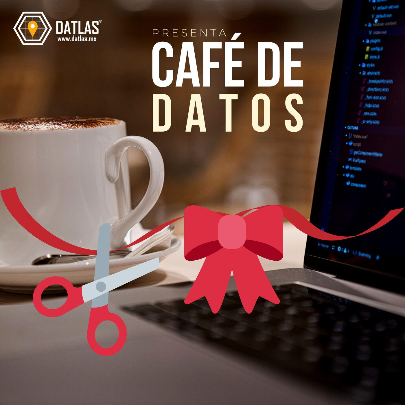 01. Lanzamiento Café de Datos, por Datlas