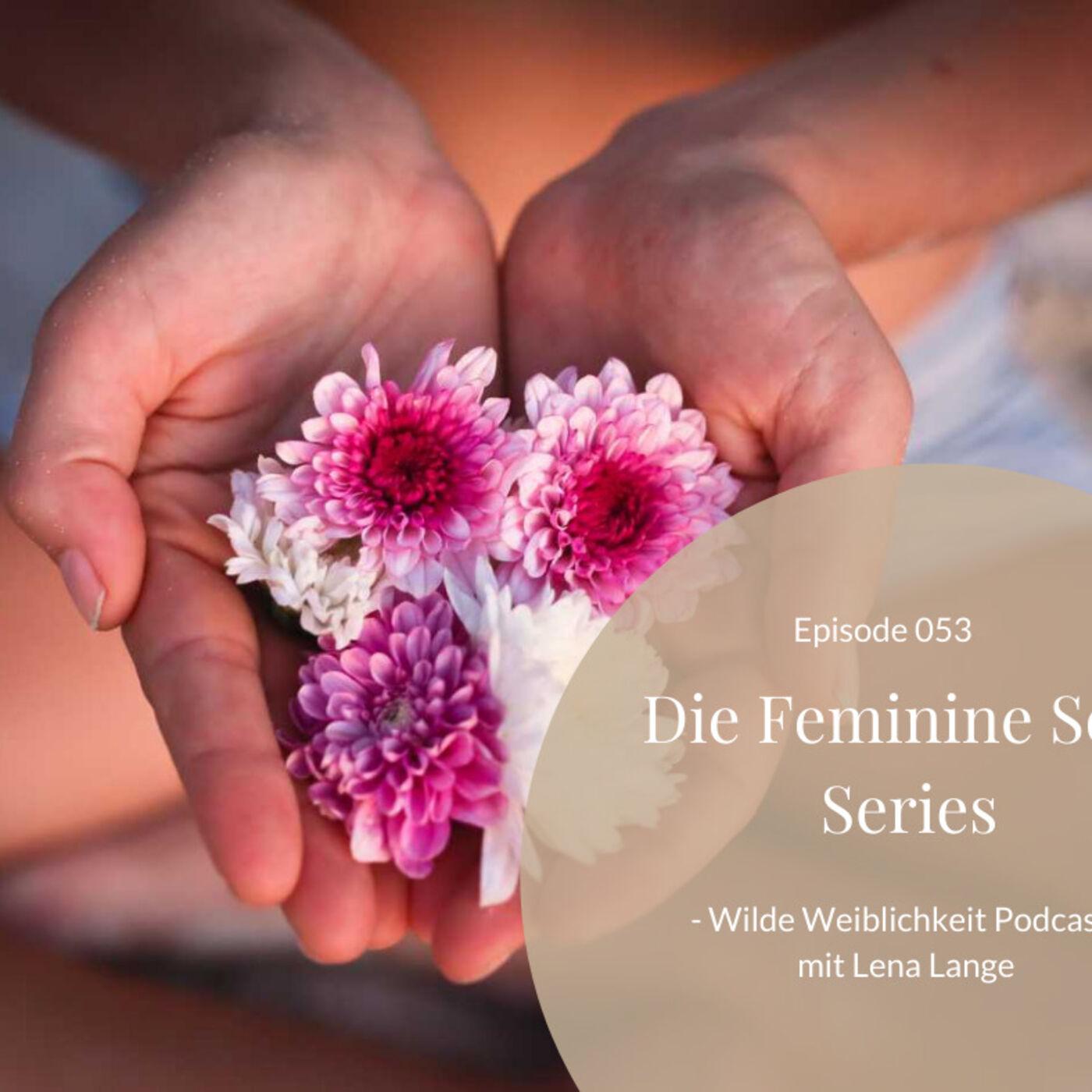 053: Die Feminine Soul Series