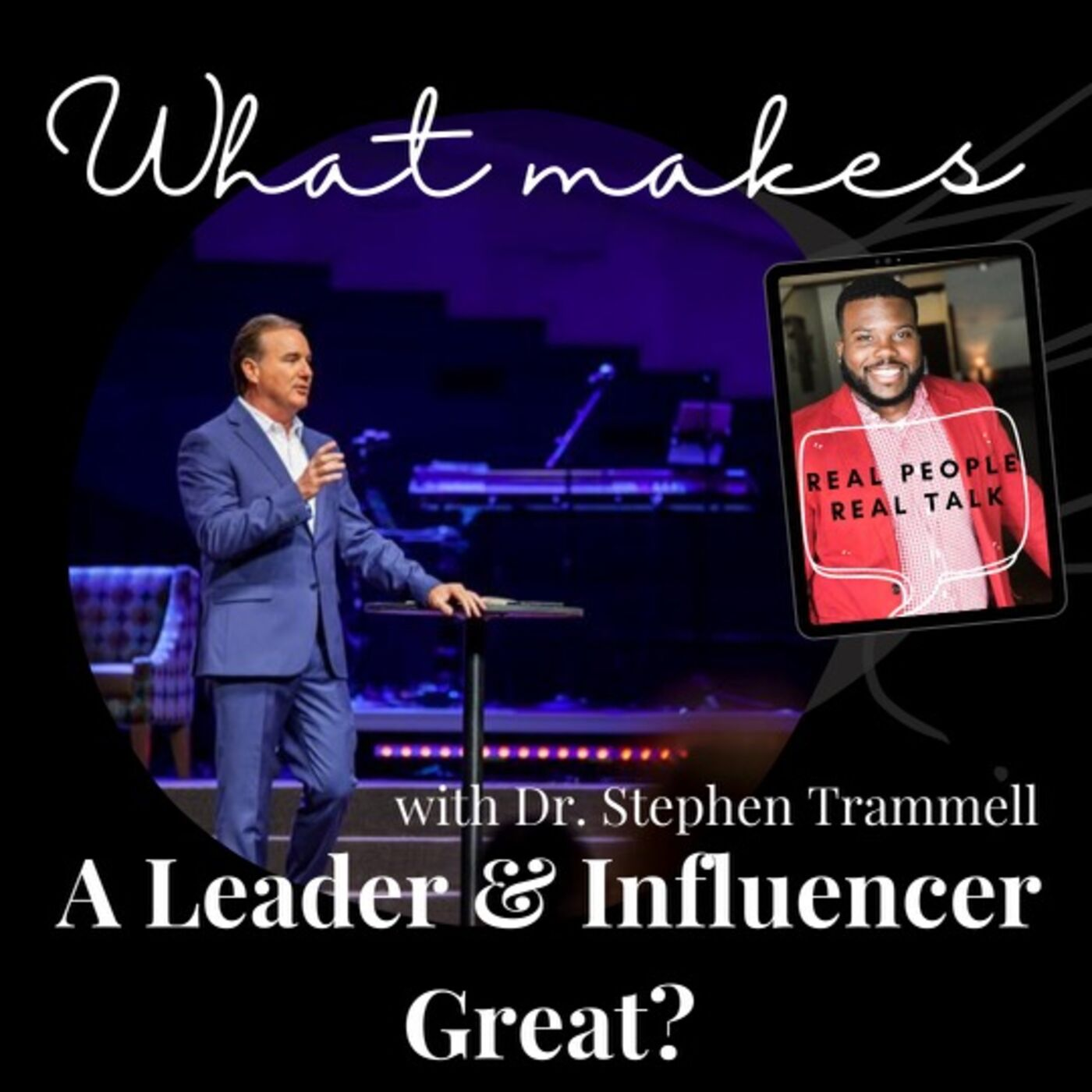 What Makes a Leader\Influencer GREAT?!