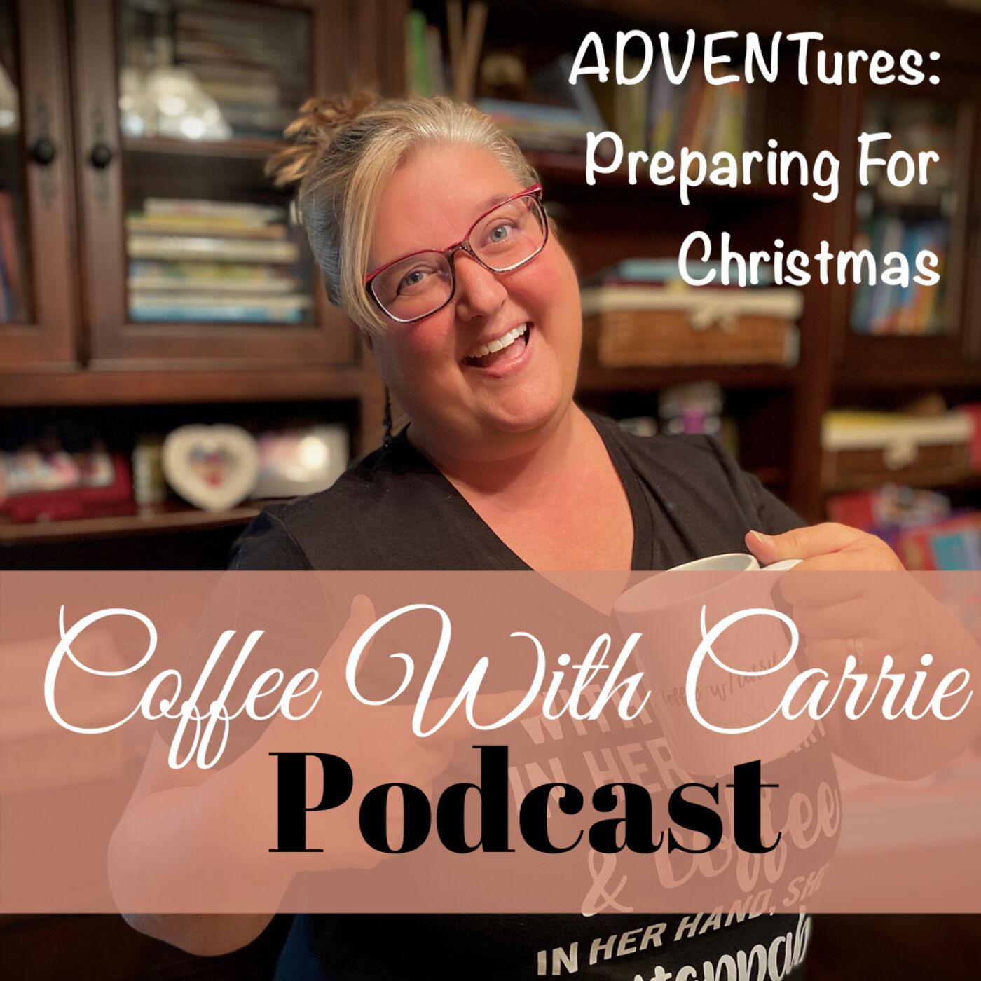 ADVENTures:  Preparing for Christmas