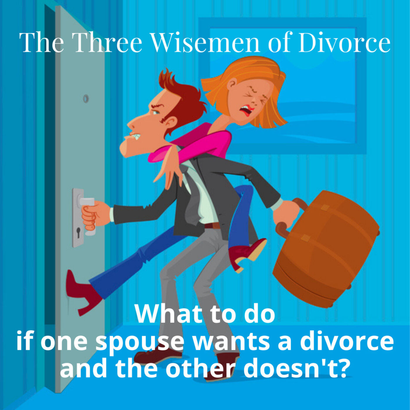 What to do if one spouse wants a divorce and the other doesn't