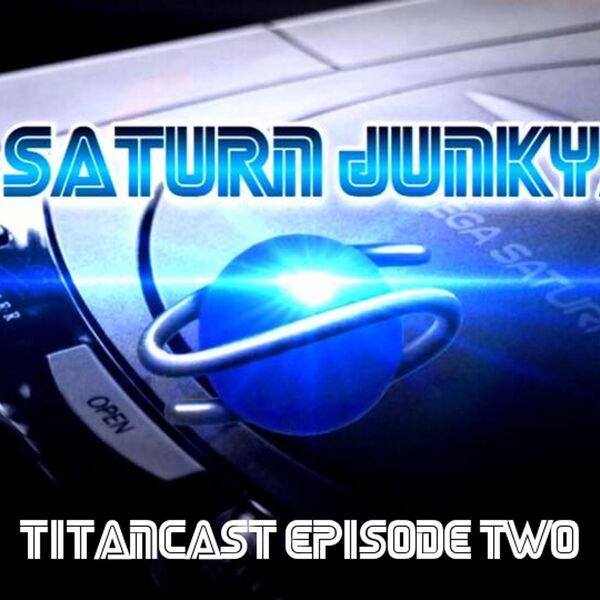 The Saturn Junkyard's TitanCast Podcast Artwork Image