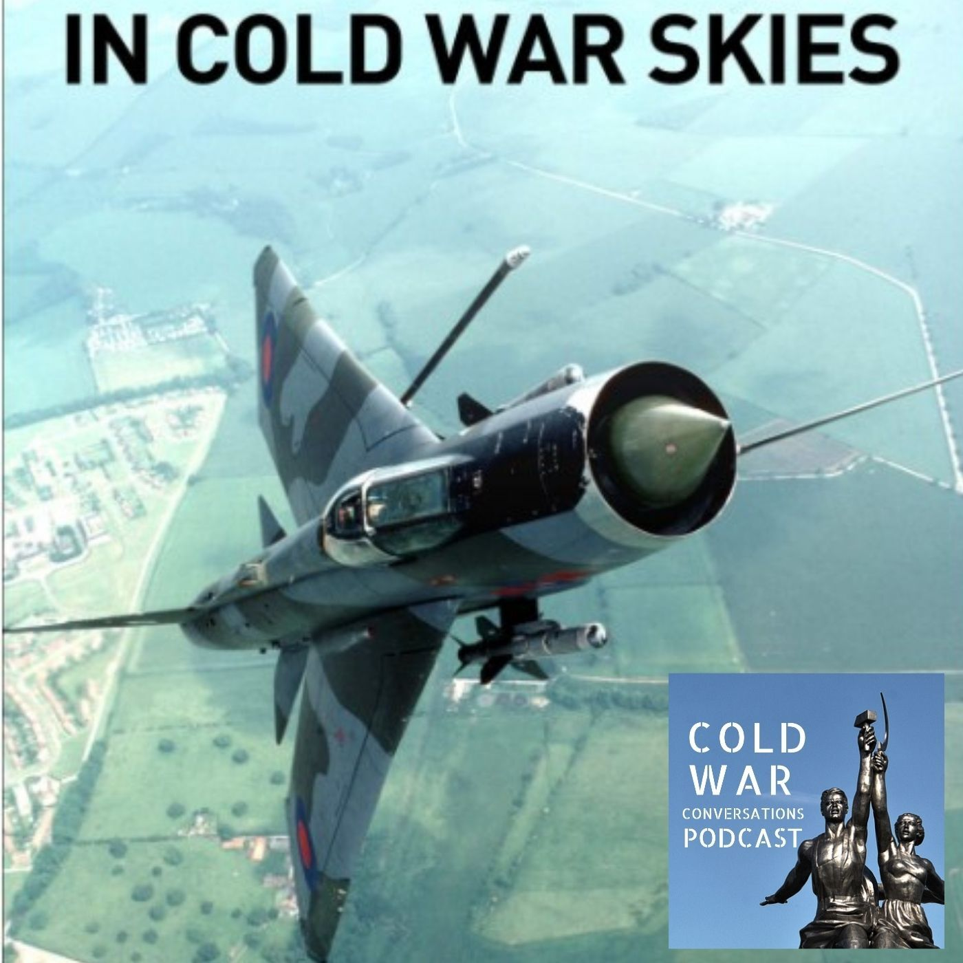 In Cold War Skies – NATO and Soviet airpower 1949-89 (142)