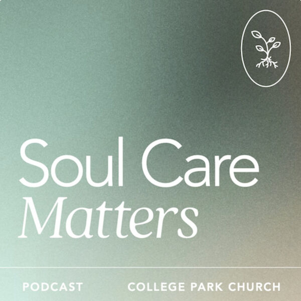The Soul Care Matters Podcast Podcast Artwork Image