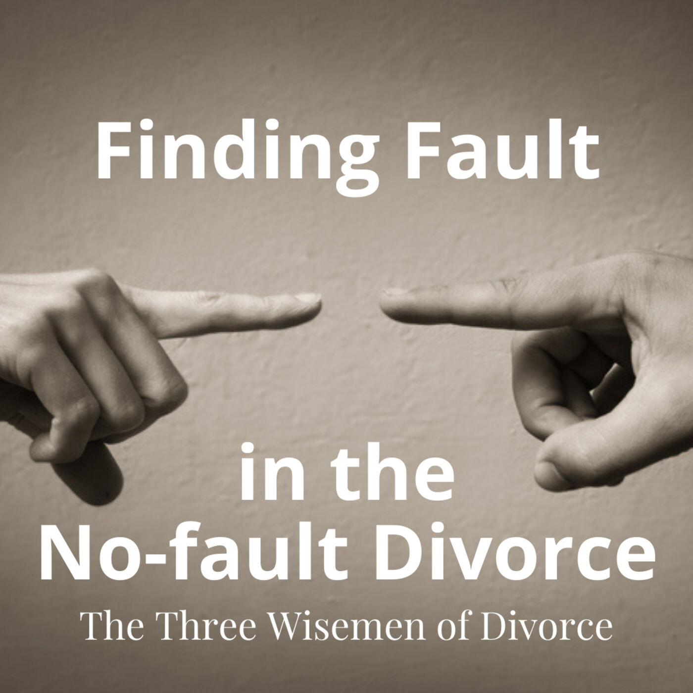 """Finding Fault in the """"No-Fault"""" Divorce"""