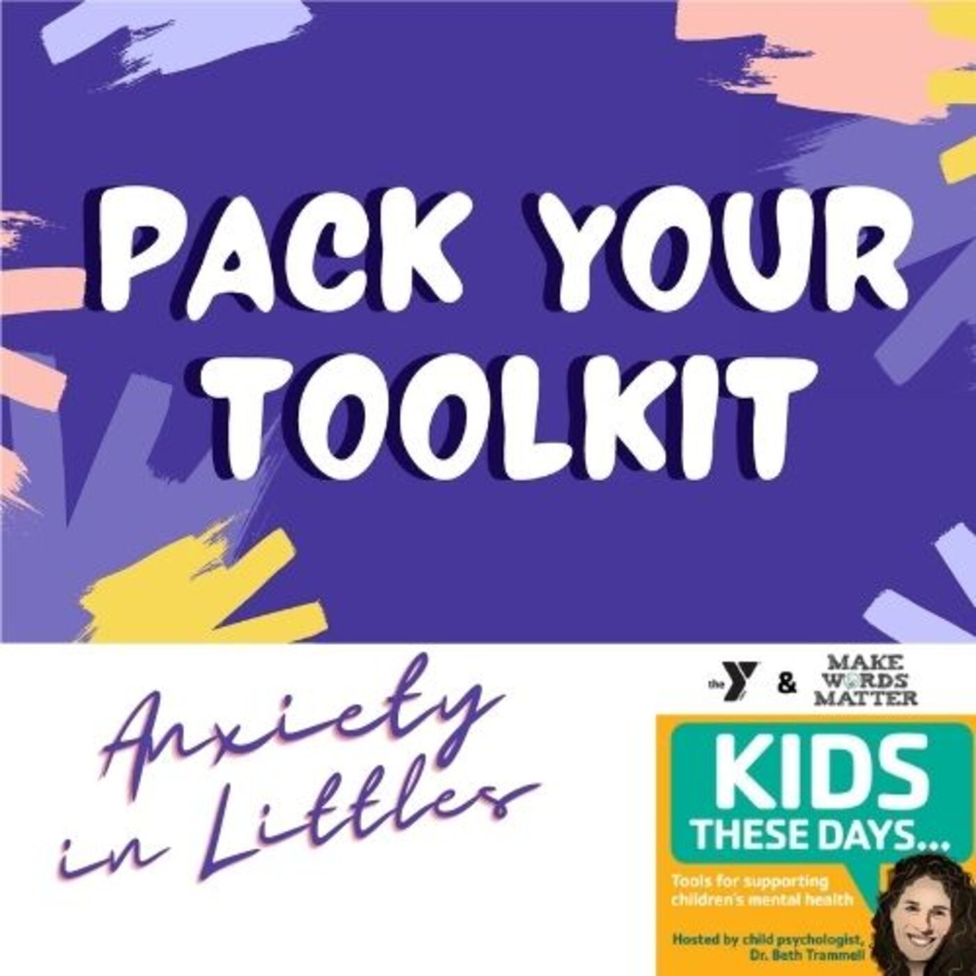 """S2E7: """"Anxiety"""" in our littles - 3 Tips for helping littles worry less"""