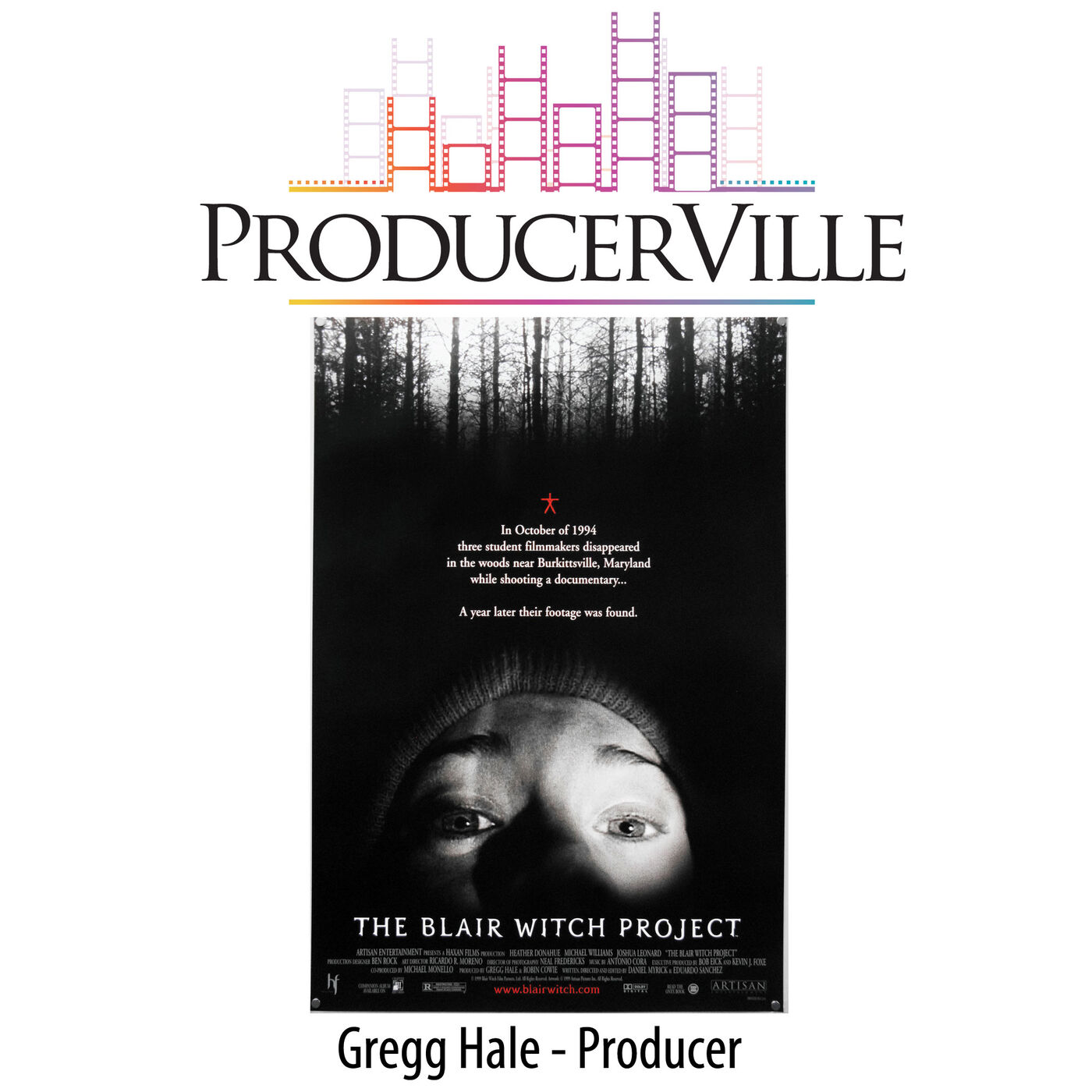 Gregg Hale (THE BLAIR WITCH PROJECT)