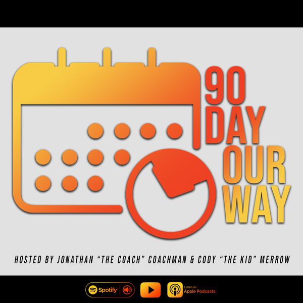 90 Day - OUR Way Podcast Artwork Image