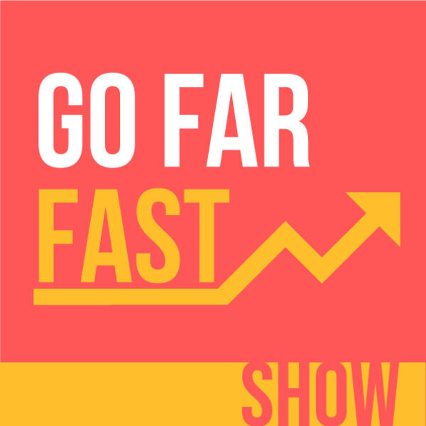 GoFarFast Show Podcast Artwork Image