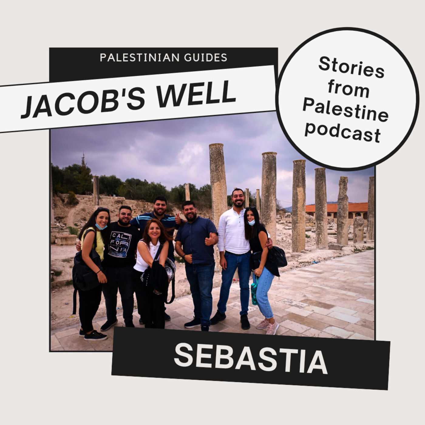 Guided visit to Jacob's well in Nablus and Sebastia archaeological site