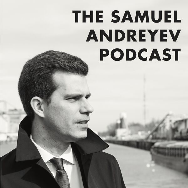 The Samuel Andreyev Podcast Podcast Artwork Image