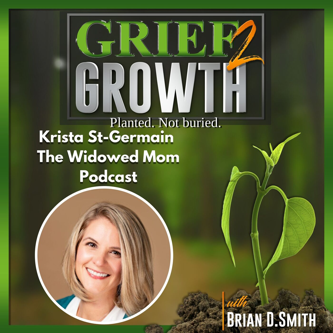 Krista St-Germain- The Widowed Mom Podcast