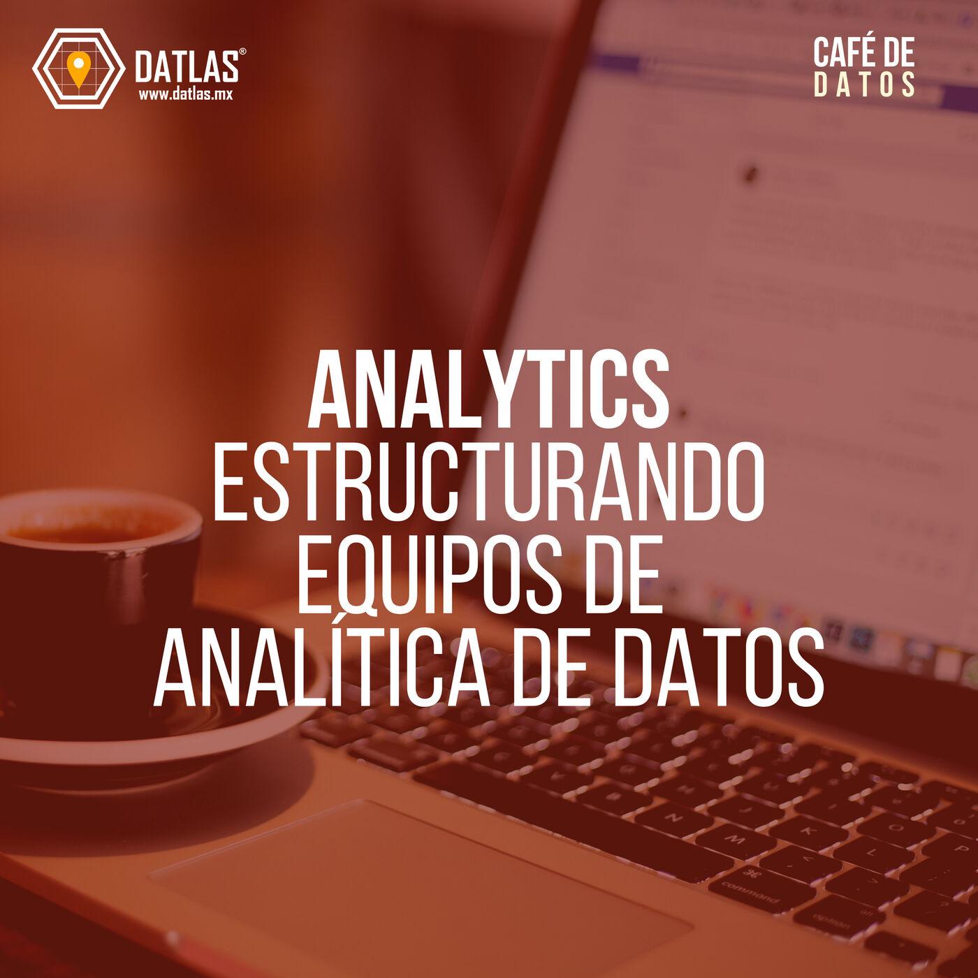 07. Analytics - Estructurando equipos para analítica de datos