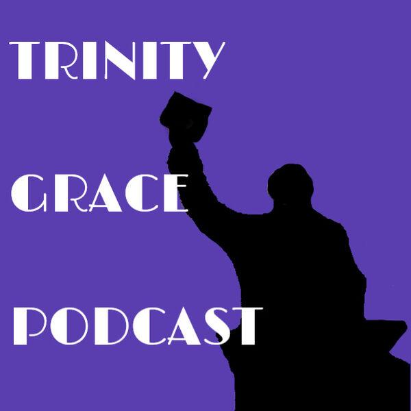Trinity Grace Podcast Podcast Artwork Image