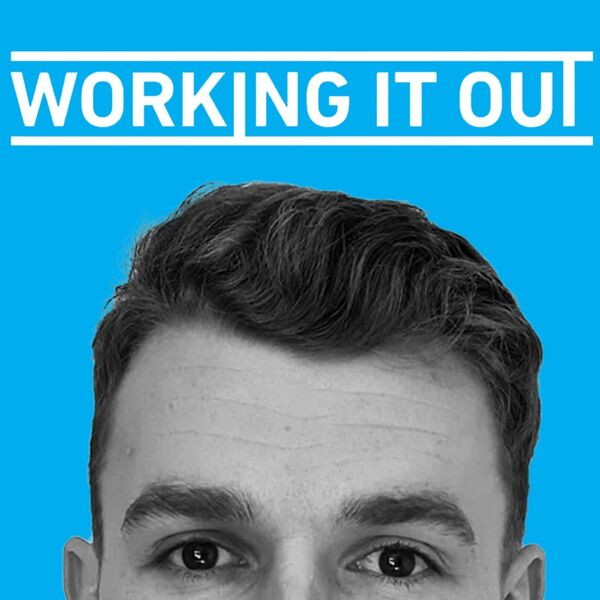 Working It Out Podcast Artwork Image