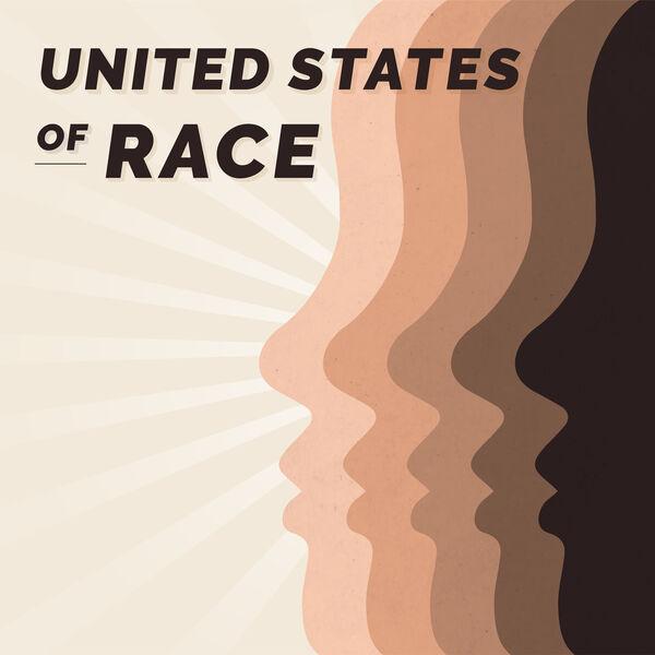United States of Race Podcast Artwork Image